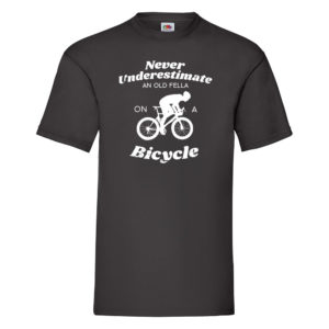 Never Underestimate an Old Fella on a Bicycle – Black Adult Printed Tshirt