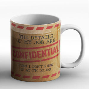 Confidential Job  – Printed Mug