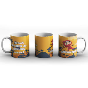 What shoes do ninjas wear? Ninja sneakers joke – Printed Mug