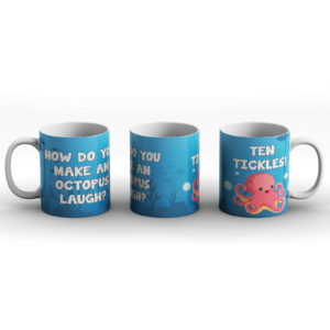 How do you make an octopus laugh? Octopus joke – Printed Mug