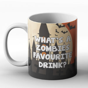What's a Zombies favourite drink? Zombie Drink joke – Printed Mug