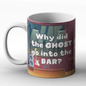 Why did the ghost go into the bar? Ghost Boos joke – Printed Mug