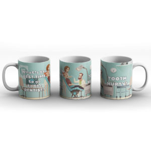 What's the best time to go to the dentist? Dentist joke – Printed Mug
