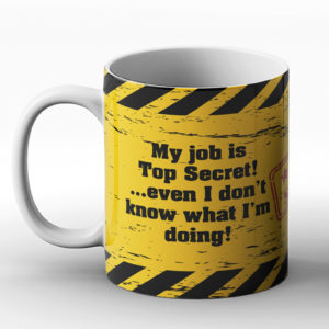 Top Secret! – Printed Mug