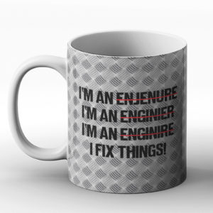 I fix things! – Printed Mug