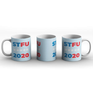 STFU 2020 – Politics, American Presidential Election Humour