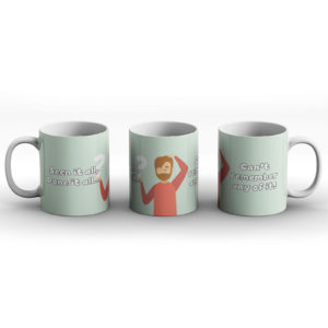 Seen it all man – Printed Mug