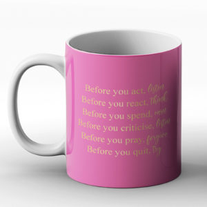 Before you? – Printed Mug