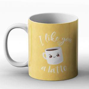 I Like you a latte – Printed Mug