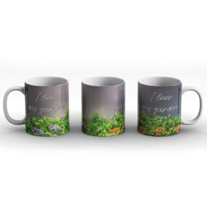 I love my garden – Printed Mug