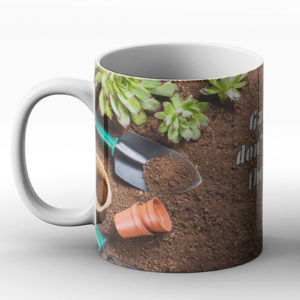 Gardeners don't get old – they go to pot! – Printed Mug