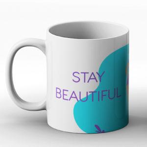 Stay beautiful – Printed Mug