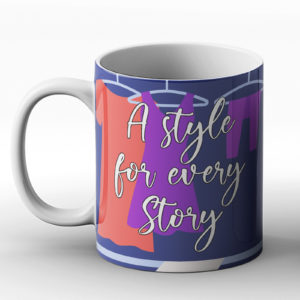 A style for every story – Printed Mug