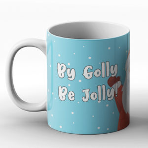 By Golly Be Jolly – Printed Mug
