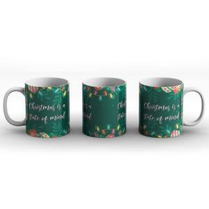 Christmas Is A State Of Mind – Printed Mug