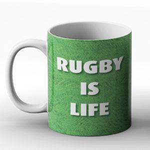 Rugby Is Life – Printed Mug