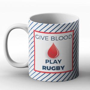 Give Blood Play Rugby – Printed Mug