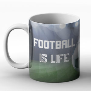Football Is Life – Printed Mug