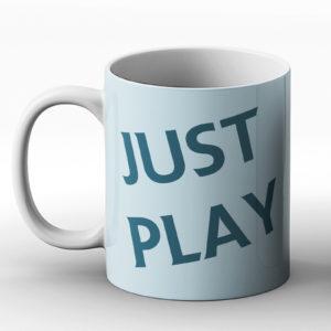 Just Play – Printed Mug
