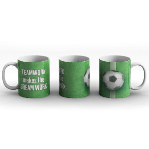 Teamwork Makes The Dream Work – Printed Mug