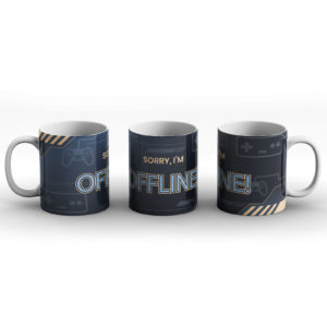 Sorry, I'm Offline – PC Console Gaming Gamer Design – Printed Mug