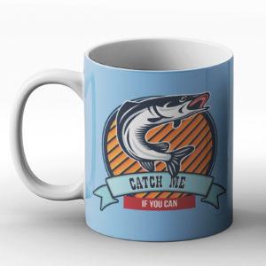 Catch Me if You Can – Fishing Design – Printed Mug