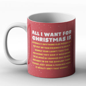 Christmas Lockdown Tired of it – Printed Mug