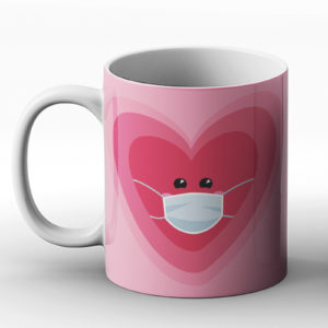 Be My Quarantine Valentines – Printed Mug