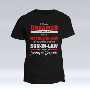 Mother-In-Law Of An Awesome Son-In-Law – Black Adult Printed Tshirt