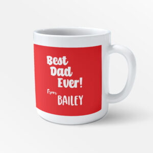 Best Dad Ever – Personalised Name Fathers Day Printed Mug – Daddy Mug – Work Cup – Coffee Tea –  Kids Gifts – Present for Dads Birthday – Father Brother Gift