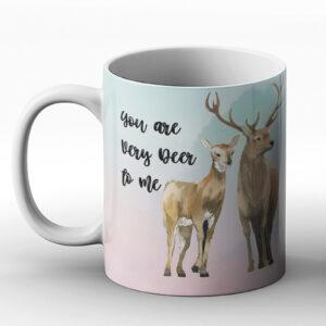 You Are Very Deer To Me – Printed Mug- Deer Reindeer Cozy Cute Picture