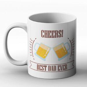 Cheers Best Dad Ever – Beer Mug Fathers Day Gift – Printed Mug