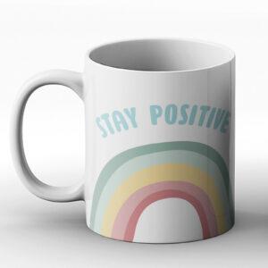 Stay Positive – Printed Mug