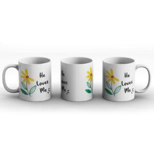 He Loves Me – Printed Mug