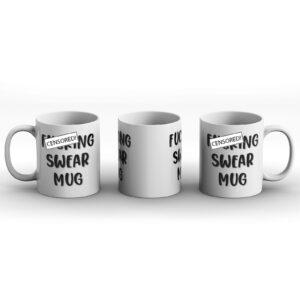 F*cking Swear Mug – Printed Mug