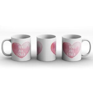 You Are Loved – Printed Mug