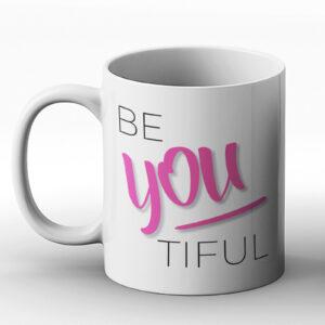 Be You Tiful – Printed Mug