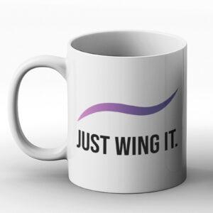 Just Wing It – Printed Mug