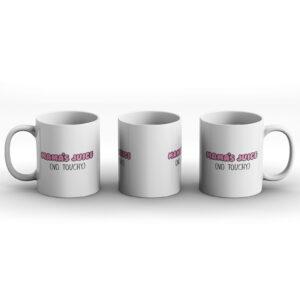 Mama's Juice (No Touchy) – Printed Mug