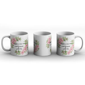 Sisters Are We And Forever Will Be – Printed Mug