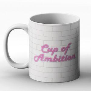 Cup Of Ambition – Printed Mug
