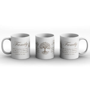 Family – Like Branches On A Tree, We All Grow In Different Directions Yet Our Roots Remain As One  – Printed Mug