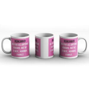Nearest And Dearest – Printed Mug