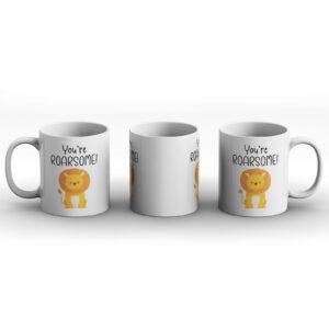 You're ROARSOME! – Printed Mug