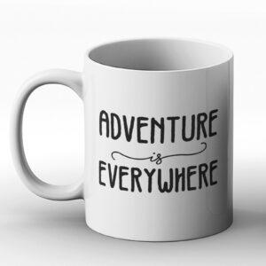 Adventure Is Everywhere – Printed Mug