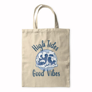 High Tides Good Vibes – Tote Bag