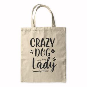 Crazy Dog Lady – Tote Bag