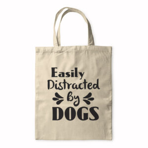 Easily Distracted By Dogs – Tote Bag