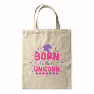 Born To Be A Unicorn – Tote Bag