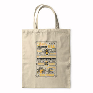 Advice From A Honey Bee – Tote Bag